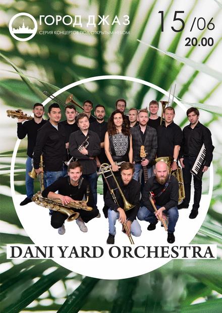 Город Джаз. Dani Yard Orchestra