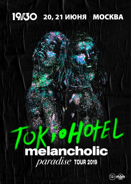 TOKIO HOTEL. MELANCHOLIC PARADISE TOUR 2019