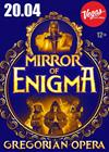 Mirror Of Enigma. Gregorian Opera. Ksana & Enchanted Voices