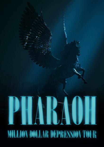 PHARAOH. MILLION DOLLAR DEPRESSION TOUR