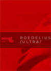Sound Up Ultra: ROEDELIUS
