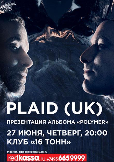Plaid (UK). Презентация альбома «Polymer»