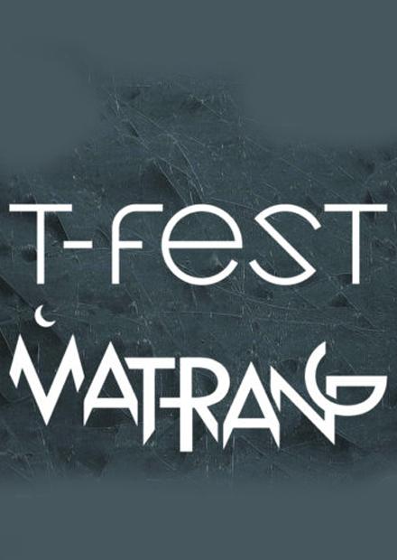 T-Fest & Matrang